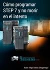 Cmo Programar Step 7 Y No Morir En El Intento