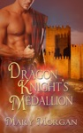 Dragon Knights Medallion