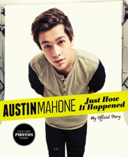 Austin mahone just how it happened by austin mahone on ibooks austin mahone just how it happened voltagebd Images