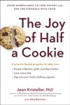 The Joy Of Half A Cookie