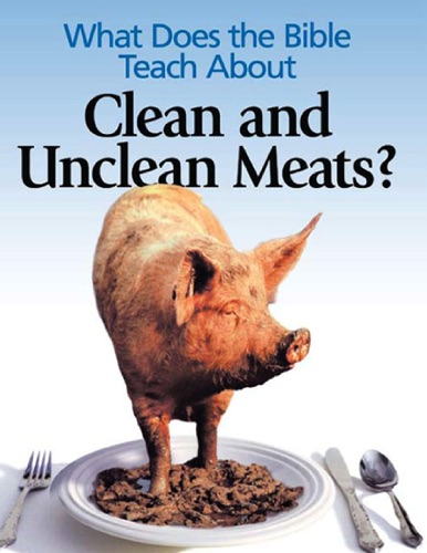 hvid info premium ebooks ebooks what does the bible teach about clean and unclean meats