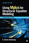 Using Mplus For Structural Equation Modeling