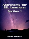Astronomy For ESL Learners Section 1