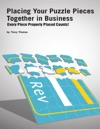 Placing Your Puzzle Pieces Together In Business