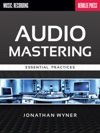 Audio Mastering - Essential Practices