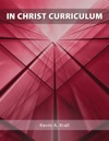 In Christ Curriculum