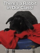 There's a Rabbit in Our Class!