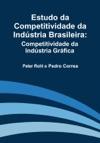 Estudo Da Competitividade Da Indstria Brasileira