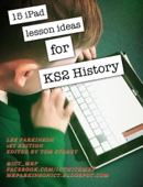 15 iPad lessons for KS2 History in the New Curriculum