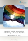 Evaluating Oblique Interventions In Reducing Anti-GLBT Prejudice