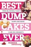 Best Dump Cakes Ever Mind-Blowingly Easy Dump-and-Bake Cake Mix Desserts