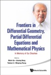 Frontiers In Differential Geometry Partial Differential Equations And Mathematical Physics