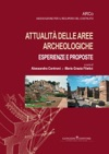 Attualit Delle Aree Archeologiche Esperienze E Proposte