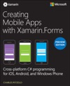 Creating Mobile Apps With XamarinForms Preview Edition