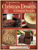 The Best Gluten-Free Christmas Desserts: 8 Dessert Recipes