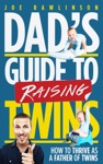 Dads Guide To Raising Twins