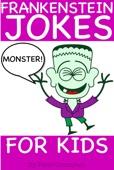 Frankenstein Monster Jokes for Kids