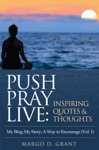 Push Pray Live Inspiring Quotes  Thoughts