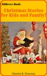 Childrens Book Christmas Stories For Kids And Family