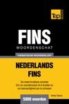 Thematische Woordenschat Nederlands-Fins 5000 Woorden