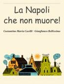 La Napoli che non muore!