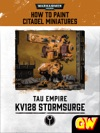 How To Paint Citadel Miniatures KV128 Stormsurge Tablet Edition
