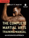 Complete Martial Arts Training Manual
