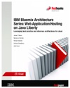IBM Bluemix Architecture Series Web Application Hosting On Java Liberty