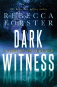 Dark Witness, A Josie Bates Thriller