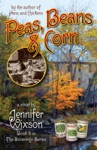 Peas Beans  Corn Book 2 In The Sovereign Series