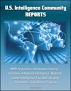 U S Intelligence Community Reports WMD Acquisition Information Sharing Overview Of National Intelligence National Counterintelligence Executive Strategy Presidents Surveillance Program