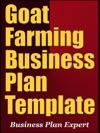 Goat Farming Business Plan Template Including 6 Special Bonuses