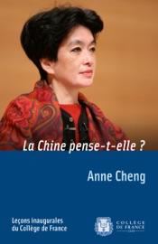 LA CHINE PENSE-T-ELLE?