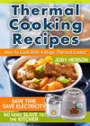 Thermal Cooking Recipes How To Cook With A Magic Thermal Cooker