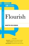 CKnotes On Flourish A Visionary New Understanding Of Happiness And Well-being