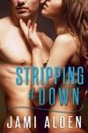Stripping It Down