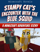 Stampy Cat's Encounter with the Blue Squid