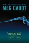 Vanished Books Three  Four