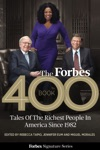 The Forbes 400 Book Tales Of The Richest People In America Since 1982