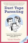 Duct Tape Parenting