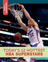 Todays 12 Hottest NBA Superstars