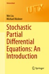 Stochastic Partial Differential Equations An Introduction