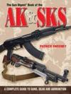 The Gun Digest Book Of The AK  SKS