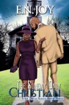 The Sunday Only Christian Still Divas Series Book Three