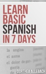 Learn Basic Spanish In 7 Days