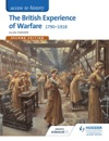 Access To History The British Experience Of Warfare 1790-1918 For Edexcel Second Edition