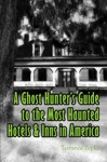 A Ghost Hunters Guide To The Most Haunted Hotels  Inns In America