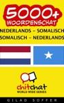 5000 Nederlands - Somalisch Somalisch - Nederlands Woordenschat