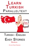 Learn Turkish - Parallel Text - Easy Stories Turkish - English Dual Language