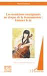 Les Musiciens Enseignants Au Risque De La Transmission  Donner Le La